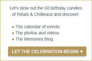 60 years Relais & Châteaux