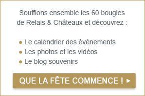 60 ans Relais & Châteaux